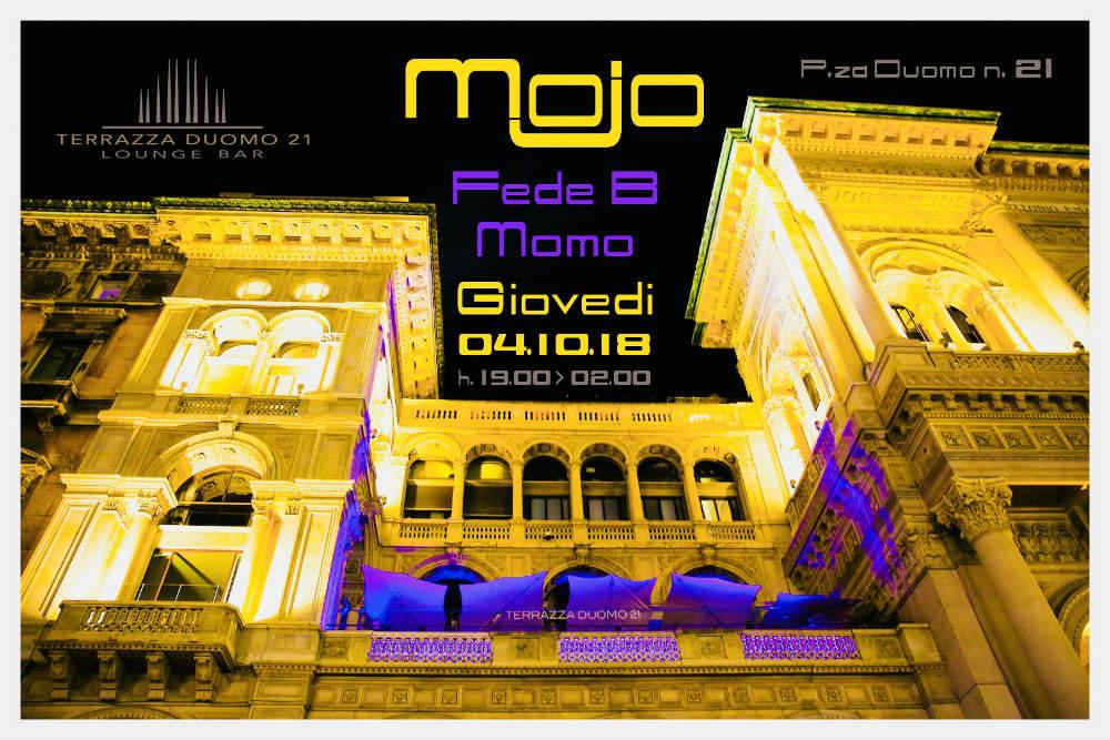 Mojo Terrazza Duomo 21 With Fede B Mymi It