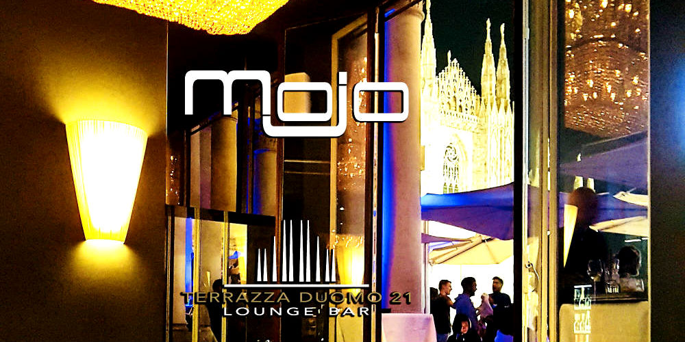 Mojo Terrazza Duomo 21 With Fede B Mymi It